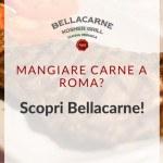mangiare carne a roma bellacarne